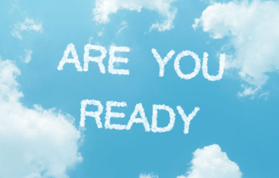 10 Telling Signs You're Ready for the Cloud
