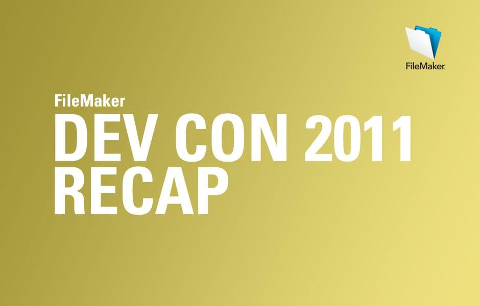 2011 FileMaker Devcon Recap
