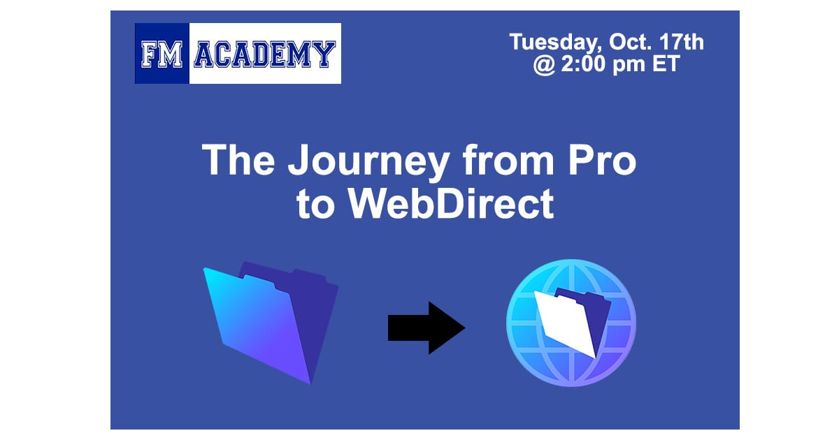 Upcoming Webinar: The Journey from Pro to WebDirect