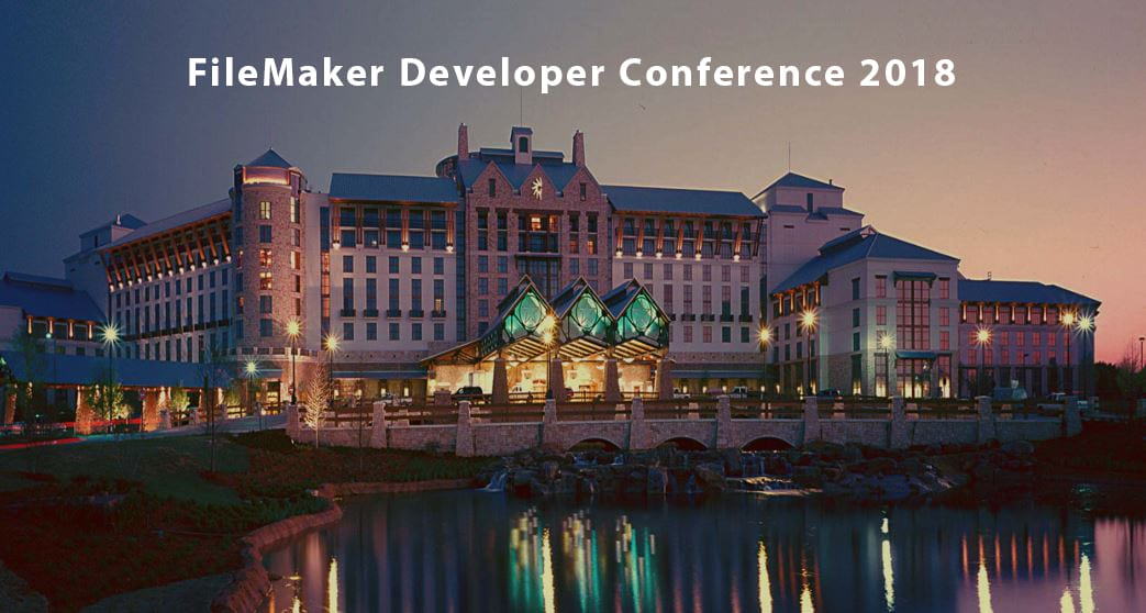 FileMaker DevCon 2018 Recap - Part One