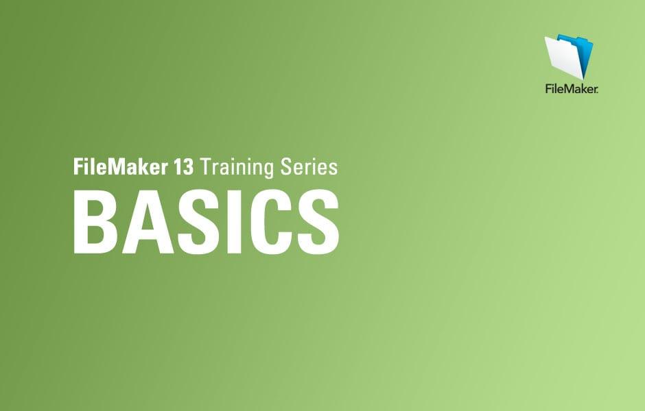 New FileMaker 13 Training Series: Basics
