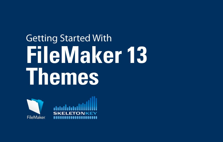 Getting Started With FileMaker 13 Themes