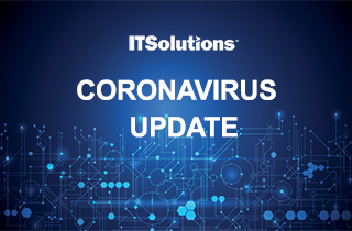 IT Solutions COVID-19 Update